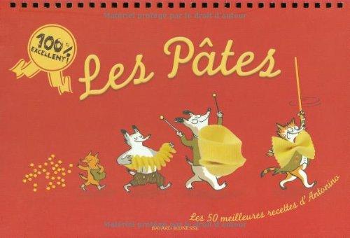 Les Pâtes : Les 50 meilleures recettes d'Antonino par