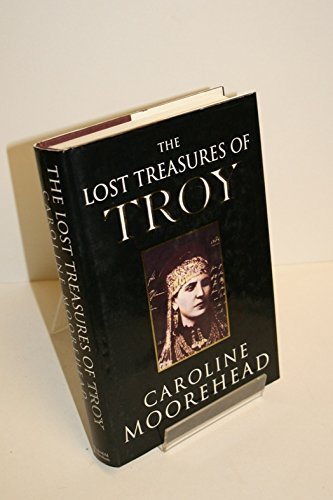 The Lost Treasures Of Troy: The Face Of Agamemnon by Caroline Moorehead (1994-11-03)