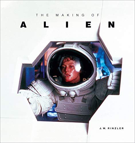 The Making of Alien por J. W. Rinzler