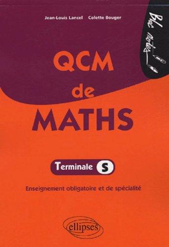 QCM de Maths Tle S : Enseignement obligatoire et de spécialité