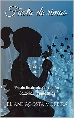 Fiesta de rimas: Poesía ilustrada para niños Editorial Primigenios ...