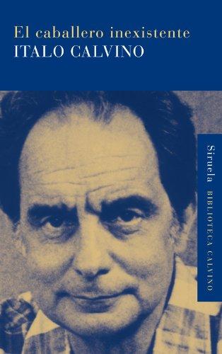 El caballero inexistente (Biblioteca Calvino)