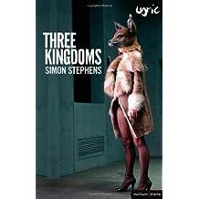 Three Kingdoms (Modern Plays) by Simon Stephens (2012-05-03)