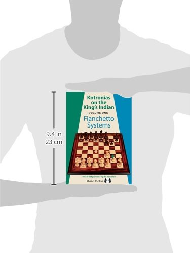 Kotronias on the King's Indian, Volume 1: Fianchetto Systems