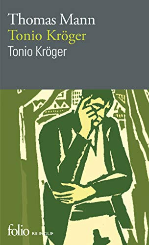 Tonio Kröger (édition bilingue)