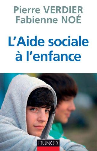 Livres L'aide sociale à l'enfance (Guides Santé Social) pdf