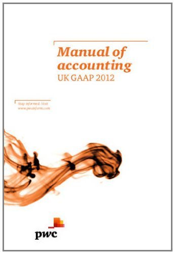 manual-of-accounting-uk-gaap-2012-2012-by-pricewaterhousecoopers-2011-hardcover