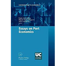 [(Essays on Port Economics)] [Edited by Pablo Coto-Millán ] published on (October, 2012)