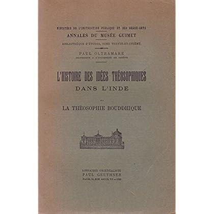 L'histoire des idées théosophiques dans l'inde. 2 vol.