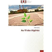 Au fil des Algéries (Omn.Univ.Europ.)