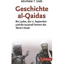 Geschichte al-Qaidas: Bin Laden, der 11. September und die tausend Fronten des Terrors heute