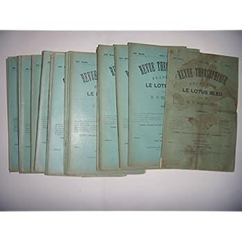 Théosophie: Blavatsky: 23 numéros Le Lotus Bleu: 1908-1909, BE