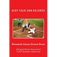 Baseball Game Stats Book: Keep Your Own Records Simplified Version: Volume 4