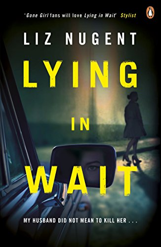 Lying in Wait by [Nugent, Liz]