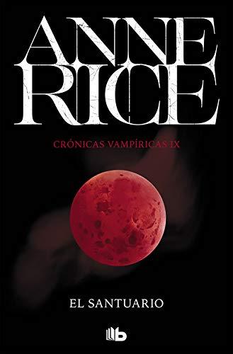 El santuario. Crónicas Vampíricas 9 (Crónicas Vampíricas 9) (FICCIÓN)