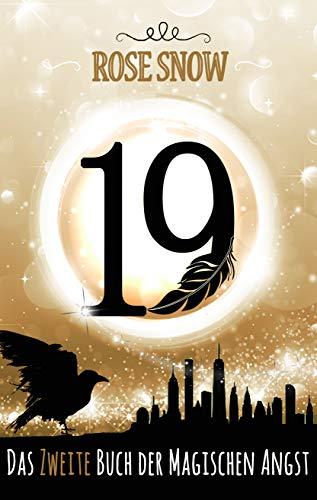 19 - Das zweite Buch der magischen Angst (Die Bücher der magischen Angst 2)