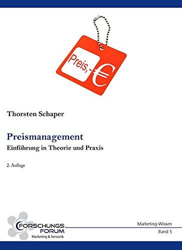 Preismanagement: Einführung in Theorie und Praxis