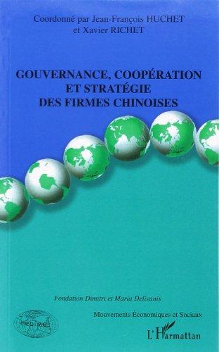 Gouvernance, coopération et stratégie des firmes chinoises