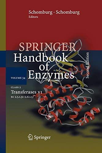 Class 2 Transferases VII: EC 2.5.1.31 - 2.6.1.57 (Springer Handbook of Enzymes, Band 34)