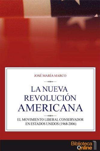 La Nueva Revolución Americana (Spanish Edition)