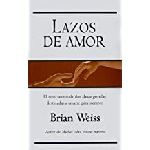Lazos de amor/ Only Love is Real