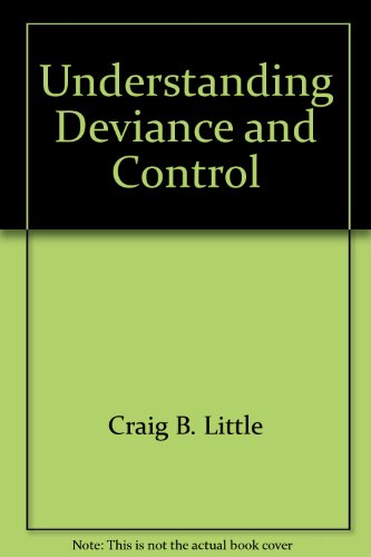 Understanding Deviance and Control