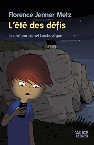 L'été des défis: Un roman pour les enfants de 8 ans et plus (DEUZIO) par Florence Jenner Metz
