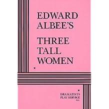Three Tall Women by Edward Albee (2002-03-15)
