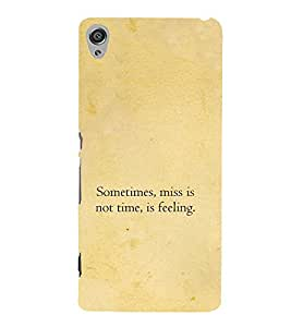 Feeling Quote 3D Hard Polycarbonate Designer Back Case Cover for Sony Xperia XA :: Sony Xperia XA Dual