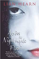 Across the Nightingale Floor (Tales of the Otori) by Lian Hearn (2016-05-19)