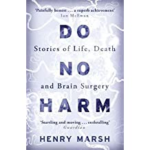 [(Do No Harm : Stories of Life, Death and Brain Surgery)] [Author: Henry Marsh] published on (December, 2014)