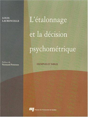 L'étalonnage et la décision psychométrique : Exemples et tables