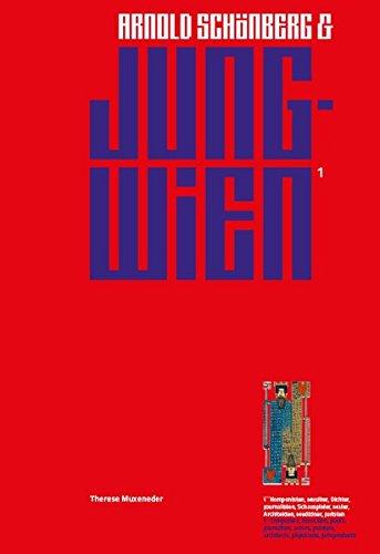 Arnold Schönberg & Jung Wien