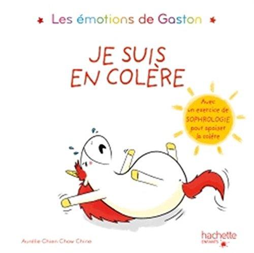 Les émotions de Gaston - Je suis en colère par Aurelie Chien Chow Chine