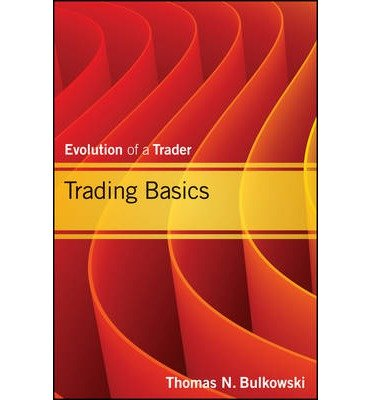 [(Trading Basics: Trading the Stock Market v. 1)] [ By (author) Thomas N. Bulkowski ] [December, 2012]