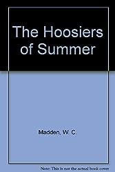 The Hoosiers of Summer