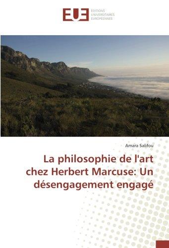 La philosophie de l'art chez Herbert Marcuse: Un désengagement engagé