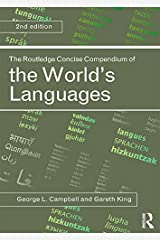 The Routledge Concise Compendium of the World's Languages Kindle Edition