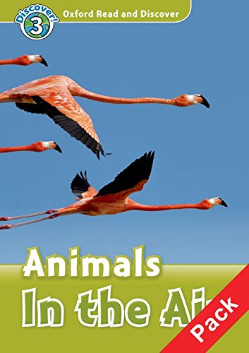 Oxford Read and Discover 3. Animals in the Air Audio CD Pack