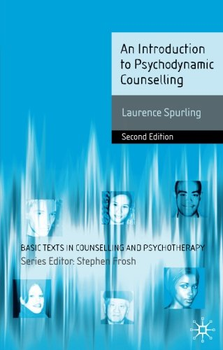 An Introduction to Psychodynamic Counselling (Basic Texts in Counselling and Psychotherapy)
