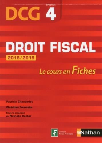 DCG 4 - Droit fiscal - 2018/2019 (Fiches de cours)