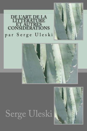 de l'Art, de la littrature et autres considrations: par Serge Uleski