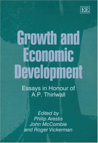 Growth and Economic Development: Essays in Honour of A.P. Thirlwall