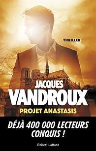 Projet Anastasis par Jacques Vandroux