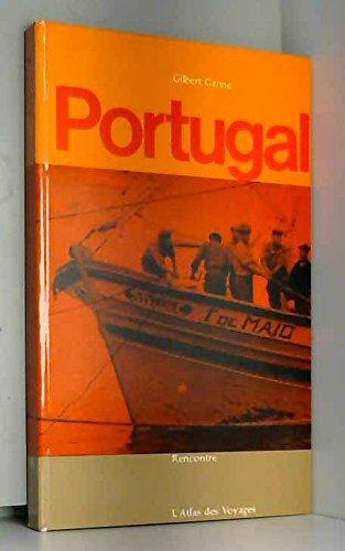 Portugal. rencontre. l'atlas des voyages par Ganne G. .