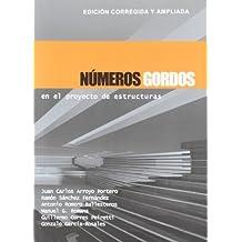 Números Gordos en el proyecto de estructuras: Edición corregida y ampliada