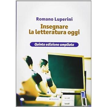 Insegnare La Letteratura Oggi