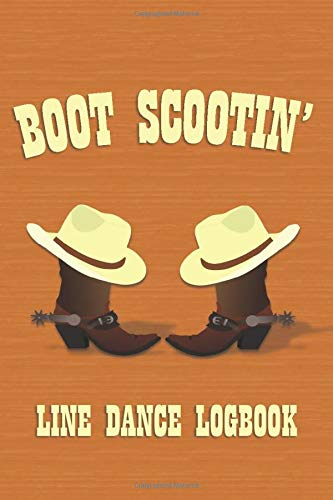 Boot Scootin': Line Dance Logbook Womens Lady Logger-boot