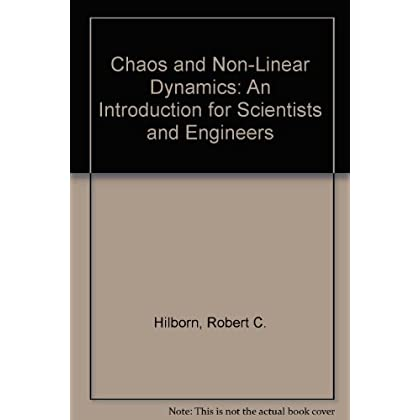 Chaos and Non-Linear Dynamics: An Introduction for Scientists and Engineers