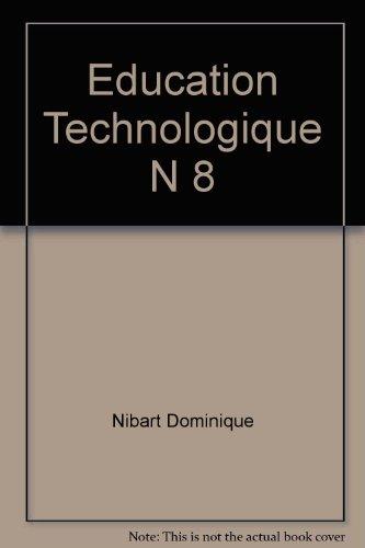 Education technologique, numéro 8